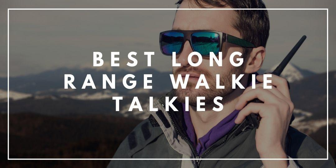 Best Long Range Walkie Talkies_CampingHighLife